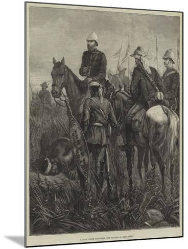 A Zulu Guide Listening for Sounds of the Enemy--Mounted Giclee Print