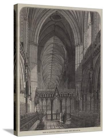 Choir of Lichfield Cathedral, Looking West--Stretched Canvas Print
