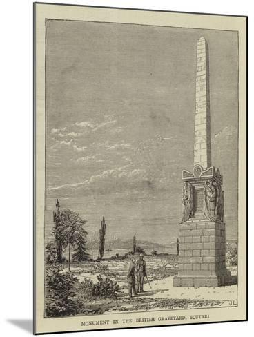 Monument in the British Graveyard, Scutari--Mounted Giclee Print