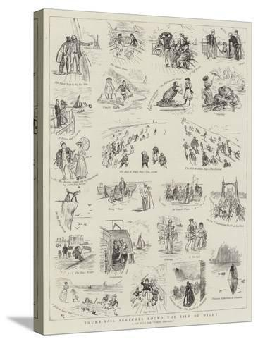 Thumb-Nail Sketches Round the Isle of Wight--Stretched Canvas Print