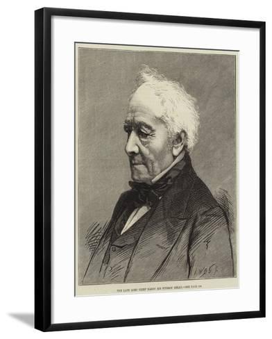 The Late Lord Chief Baron Sir Fitzroy Kelly--Framed Art Print