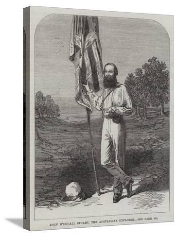 John M'Douall Stuart, the Australian Explorer--Stretched Canvas Print