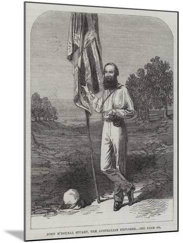 John M'Douall Stuart, the Australian Explorer--Mounted Giclee Print