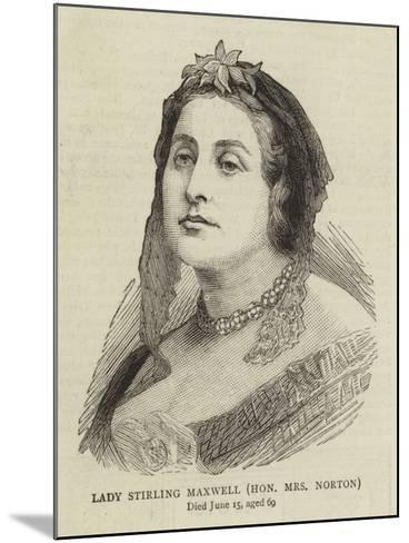 Lady Stirling Maxwell, Honourable Mrs Norton--Mounted Giclee Print