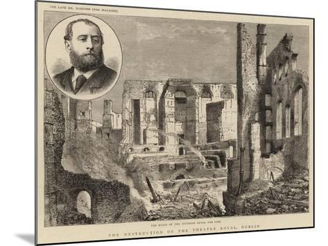 The Destruction of the Theatre Royal, Dublin--Mounted Giclee Print
