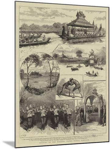Opening of the Kokaing Water Works, Rangoon--Mounted Giclee Print