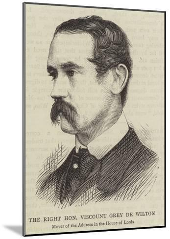 The Right Honourable Viscount Grey De Wilton--Mounted Giclee Print