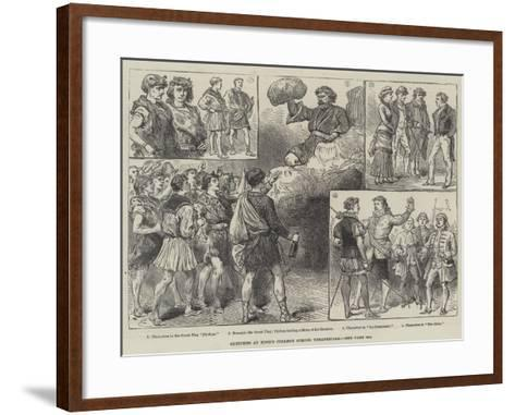 Sketches at King's College School Theatricals--Framed Art Print