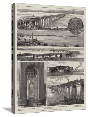 Completion of the New Tay Bridge at Dundee--Stretched Canvas Print