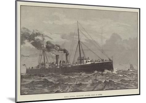 HMS Latona, Protected Cruiser, Built of Steel--Mounted Giclee Print