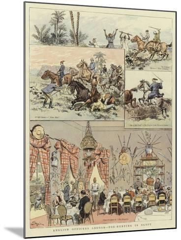 English Officers Abroad, Fox-Hunting in Egypt--Mounted Giclee Print