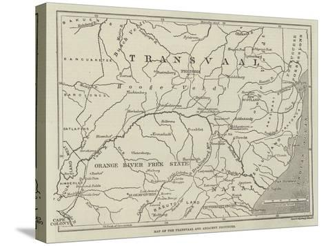 Map of the Transvaal and Adjacent Provinces--Stretched Canvas Print
