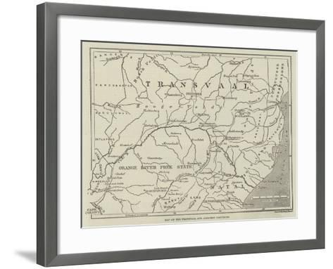 Map of the Transvaal and Adjacent Provinces--Framed Art Print