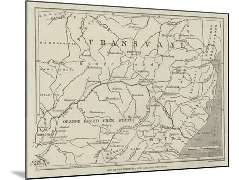 Map of the Transvaal and Adjacent Provinces--Mounted Giclee Print