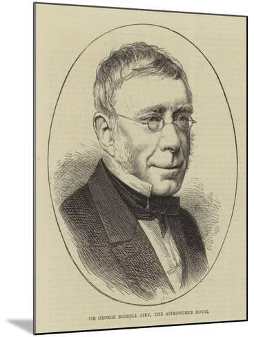 Sir George Biddell Airy, the Astronomer Royal--Mounted Giclee Print