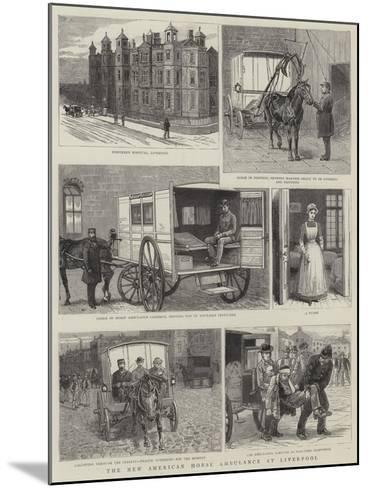 The New American Horse Ambulance at Liverpool--Mounted Giclee Print