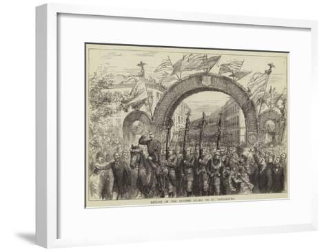 Return of the Finnish Guard to St Petersburg--Framed Art Print
