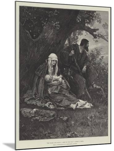 The Flight into Egypt, a Rest by the Way--Mounted Giclee Print
