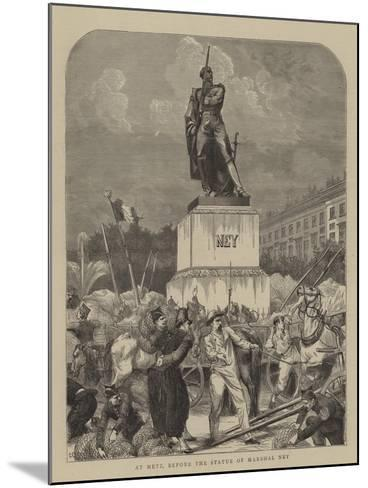 At Metz, before the Statue of Marshal Ney--Mounted Giclee Print