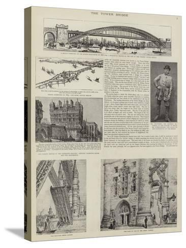 The Construction of Tower Bridge, London--Stretched Canvas Print