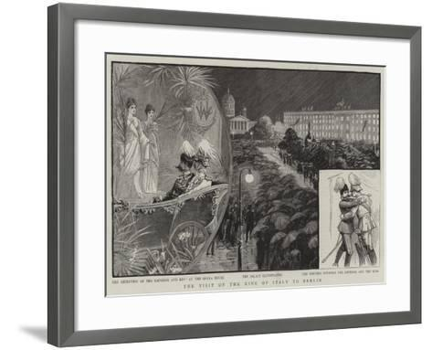 The Visit of the King of Italy to Berlin--Framed Art Print