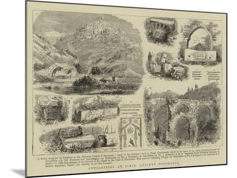 Antiquities at Ismid, Ancient Nicomedia--Mounted Giclee Print