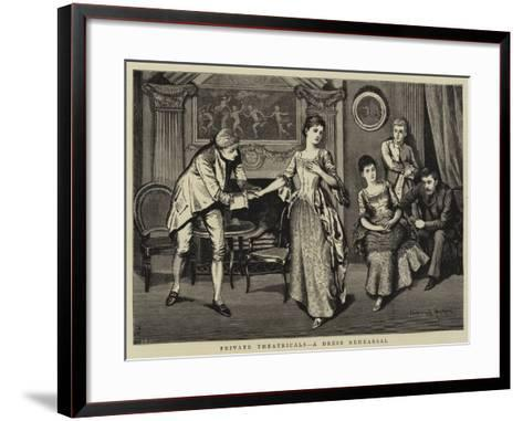 Private Theatricals, a Dress Rehearsal--Framed Art Print