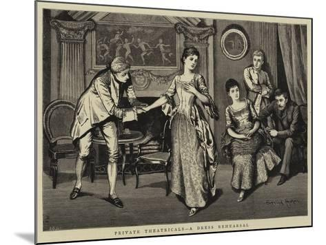Private Theatricals, a Dress Rehearsal--Mounted Giclee Print