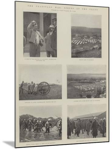 The Transvaal War, Scenes at the Front--Mounted Giclee Print