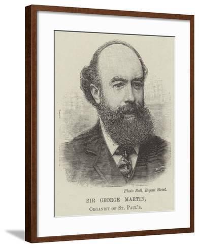 Sir George Martin, Organist of St Paul's--Framed Art Print