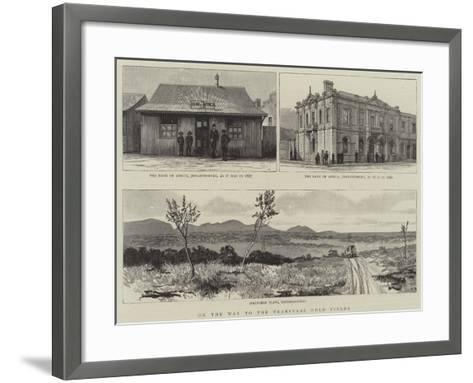 On the Way to the Transvaal Gold Fields--Framed Art Print
