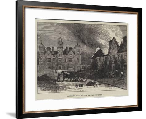 Blickling Hall, Lately Injured by Fire--Framed Art Print