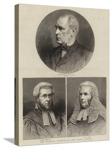 The Parnell Commission, the Three Judges--Stretched Canvas Print