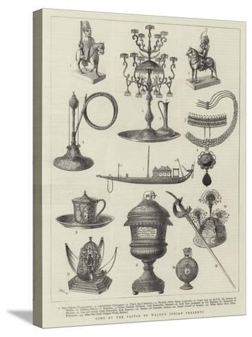 Some of Prince of Wales's Indian Presents--Stretched Canvas Print