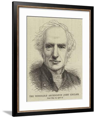 The Venerable Archdeacon John Sinclair--Framed Art Print