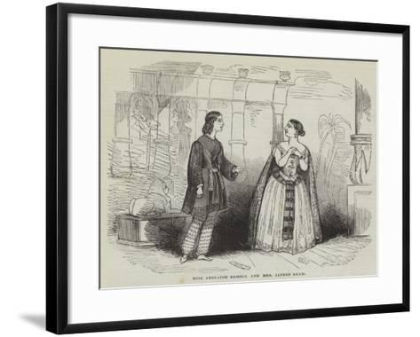 Miss Adelaide Kemble and Mrs Alfred Shaw--Framed Art Print