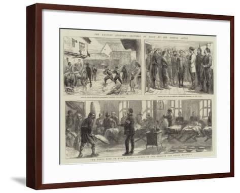 The Eastern Question, Sketches at Nisch--Framed Art Print