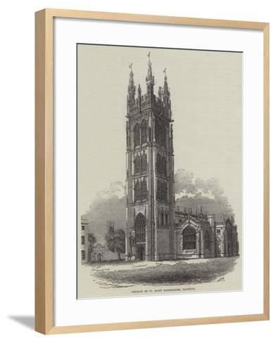 Church of St Mary Magdalene, Taunton--Framed Art Print