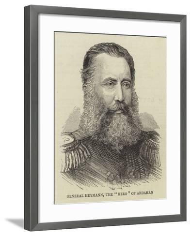 General Heymann, the Hero of Ardahan--Framed Art Print
