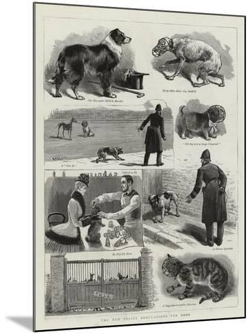 The New Police Regulations for Dogs--Mounted Giclee Print