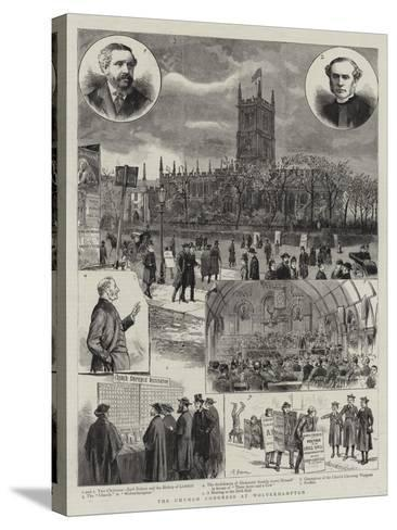 The Church Congress at Wolverhampton--Stretched Canvas Print