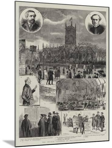 The Church Congress at Wolverhampton--Mounted Giclee Print