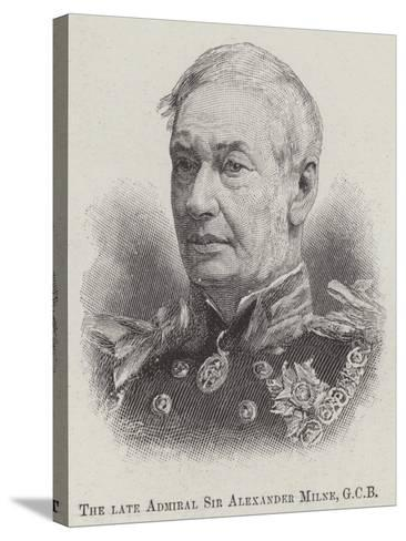 The Late Admiral Sir Alexander Milne--Stretched Canvas Print