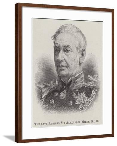 The Late Admiral Sir Alexander Milne--Framed Art Print