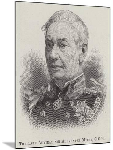 The Late Admiral Sir Alexander Milne--Mounted Giclee Print