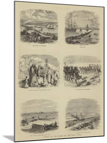 Scenes on the Banks of the Suez Canal--Mounted Giclee Print
