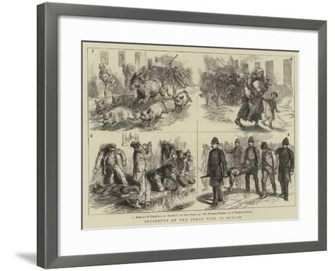 Incidents at the Great Fire in Dublin--Framed Art Print