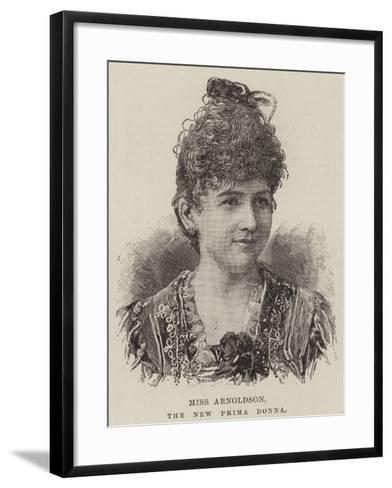 Miss Arnoldson, the New Prima Donna--Framed Art Print