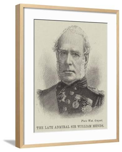 The Late Admiral Sir William Mends--Framed Art Print