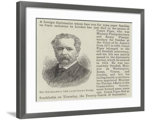 His Excellency the Late Count Piper--Framed Art Print